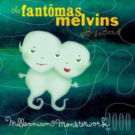 Fantômas – Millennium Monsterwork 2000