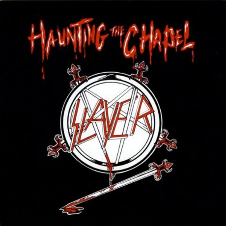 Slayer – Haunting the Chapel